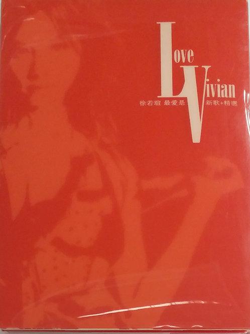 徐若瑄 - Love Vivian 最爱是V 新歌+精選 (2 CD+DVD)