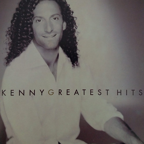Kenny G - Kenny G Greatest Hits
