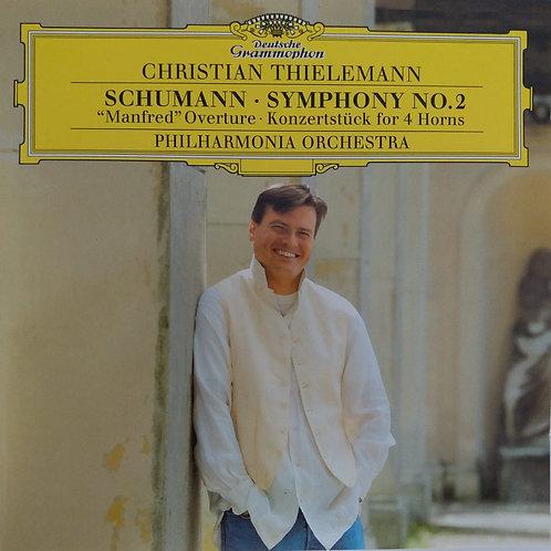 Schumann : Symphony No. 2 ''Manfred'' Overture; Konzertstück for 4 Horns