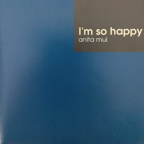 梅艷芳 - I'm So Happy Anita Mui