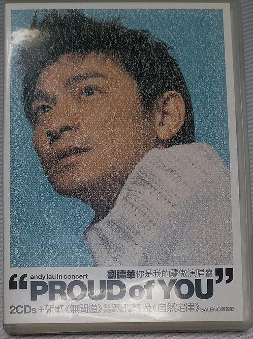 劉德華 - 你是我的驕傲 (Live 2 CD +Karaoke VCD)
