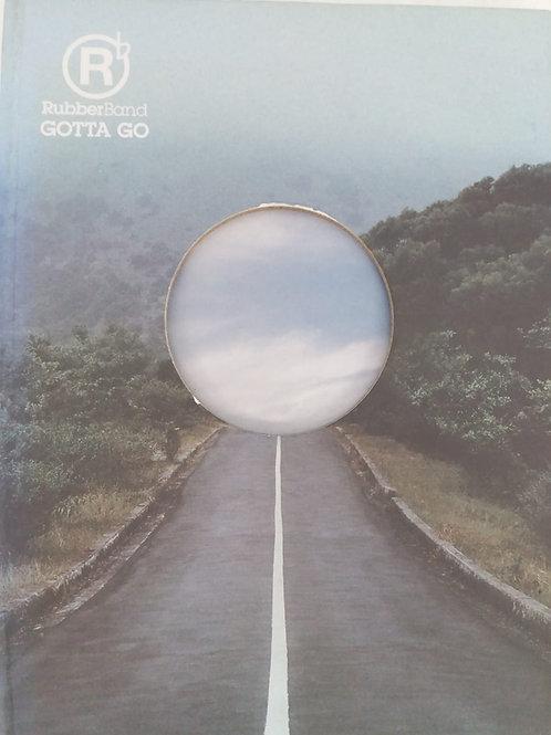 RubberBand - Gotta Go (CD + DVD)