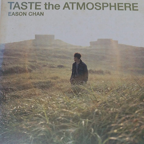 陳奕迅 - Taste The Atmosphere