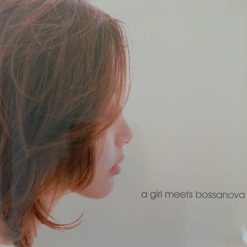 Olivia Ong – A Girl Meets Bossanova