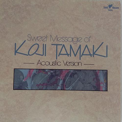 玉置浩二 Koji Tamaki - Sweet Message Of Koji Tamaki
