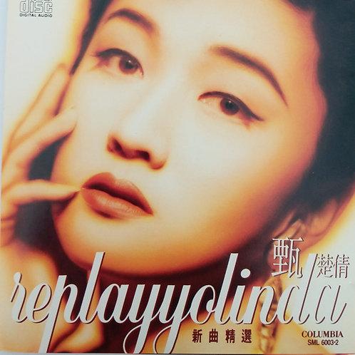 甄楚倩 - Replayyolinda 新曲精選  (澳洲版)