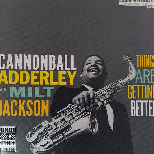 Cannonball Adderley With Milt Jackson – Things Are Getting Better