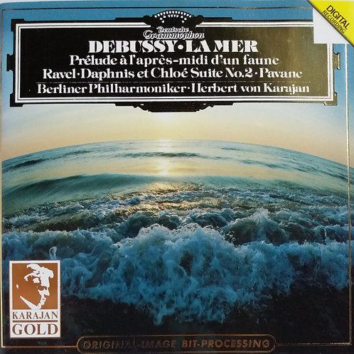 Debussy: La Mer, Prelude a l'apres-midi d'un faune / Ravel: Daphnis et Chloe, Pa