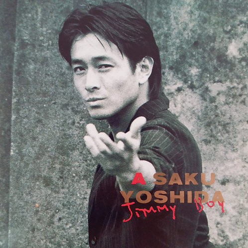 吉田榮作 A Saku Yoshida - Jimmy Boy