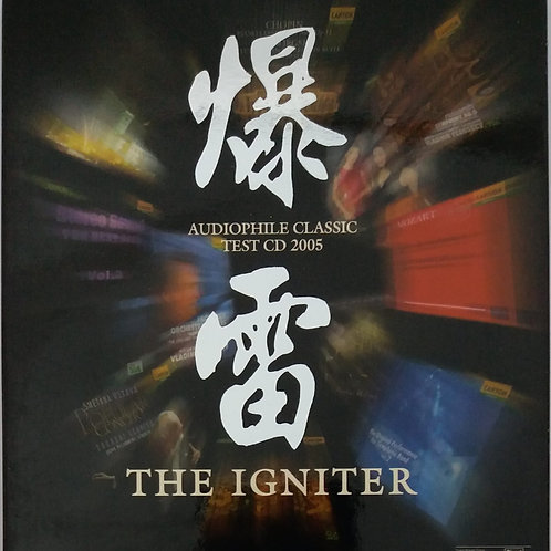 Audiophile Classic Test CD 2005 爆雷 The Igniter