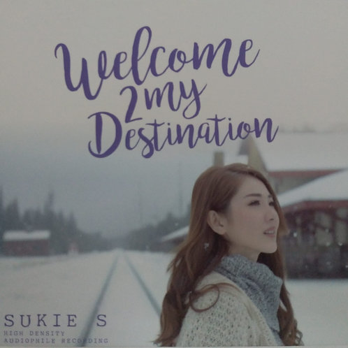 石詠莉  Sukie S - Welcome 2 My Destination