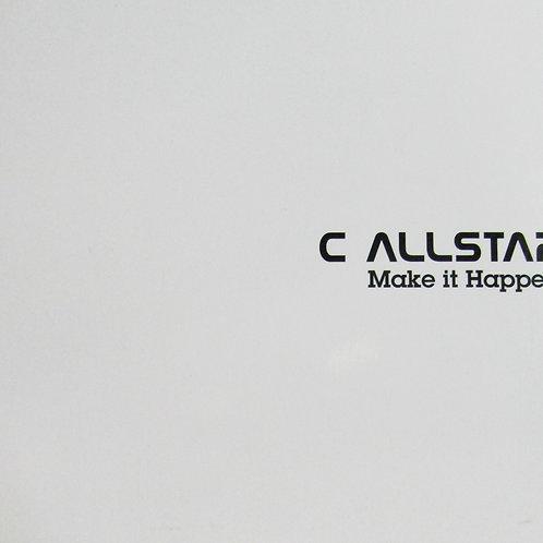 C AllStar - Make It Happen