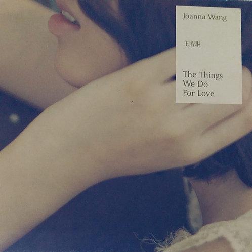 王若琳 Joanna Wang - The Things We Do For Love (2 CD)