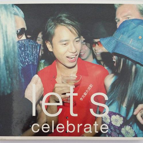 李克勤 - Let's Celebrate