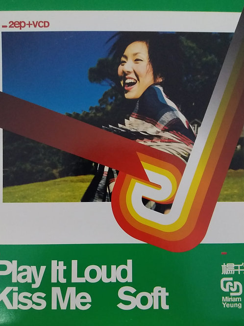 楊千嬅 - Play It Loud / Kiss Me Soft (2 CD+VCD)