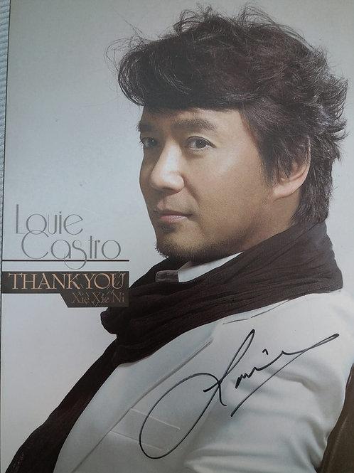 Louie Castro 賈思樂 - Thank You Xie Xie Ni(簽名版)