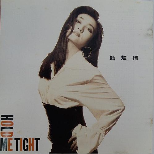 甄楚倩 - Hold Me Tight