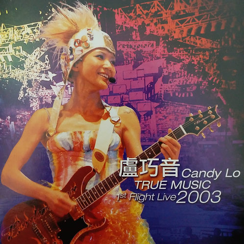 盧巧音 - Candy Lo True Music 1st Flight Live 2003 (2 CD)