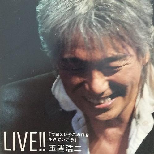 玉置浩二 Koji Tamaki - LIVE!!「今日というこの日を生きていこう」(2 CD)