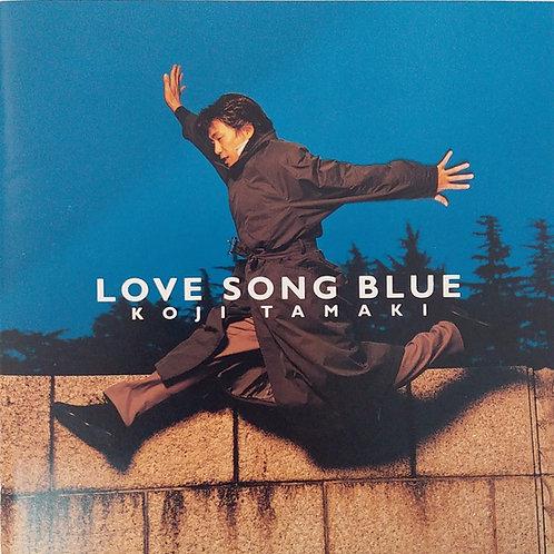 玉置浩二 Koji Tamaki - Love Song Blue