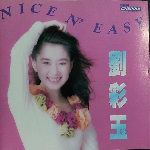 劉彩玉 - Nice N' Easy (T113 01)