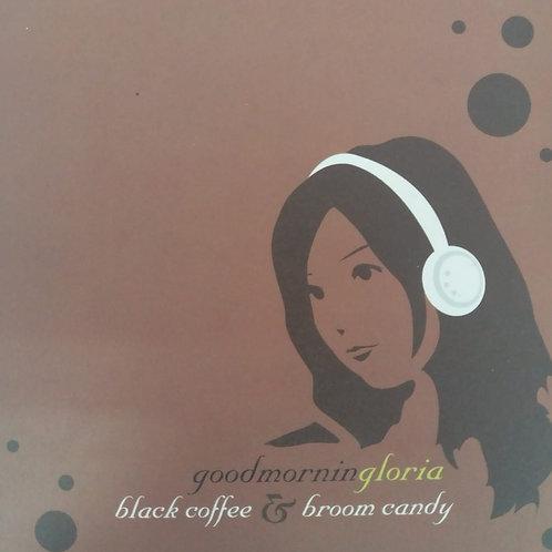 Gloria Tang 歌莉雅 – Black Coffee & Broom Candy