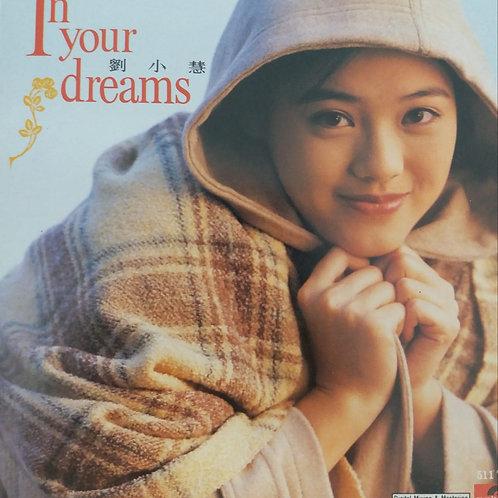 劉小慧 - In Your Dreams