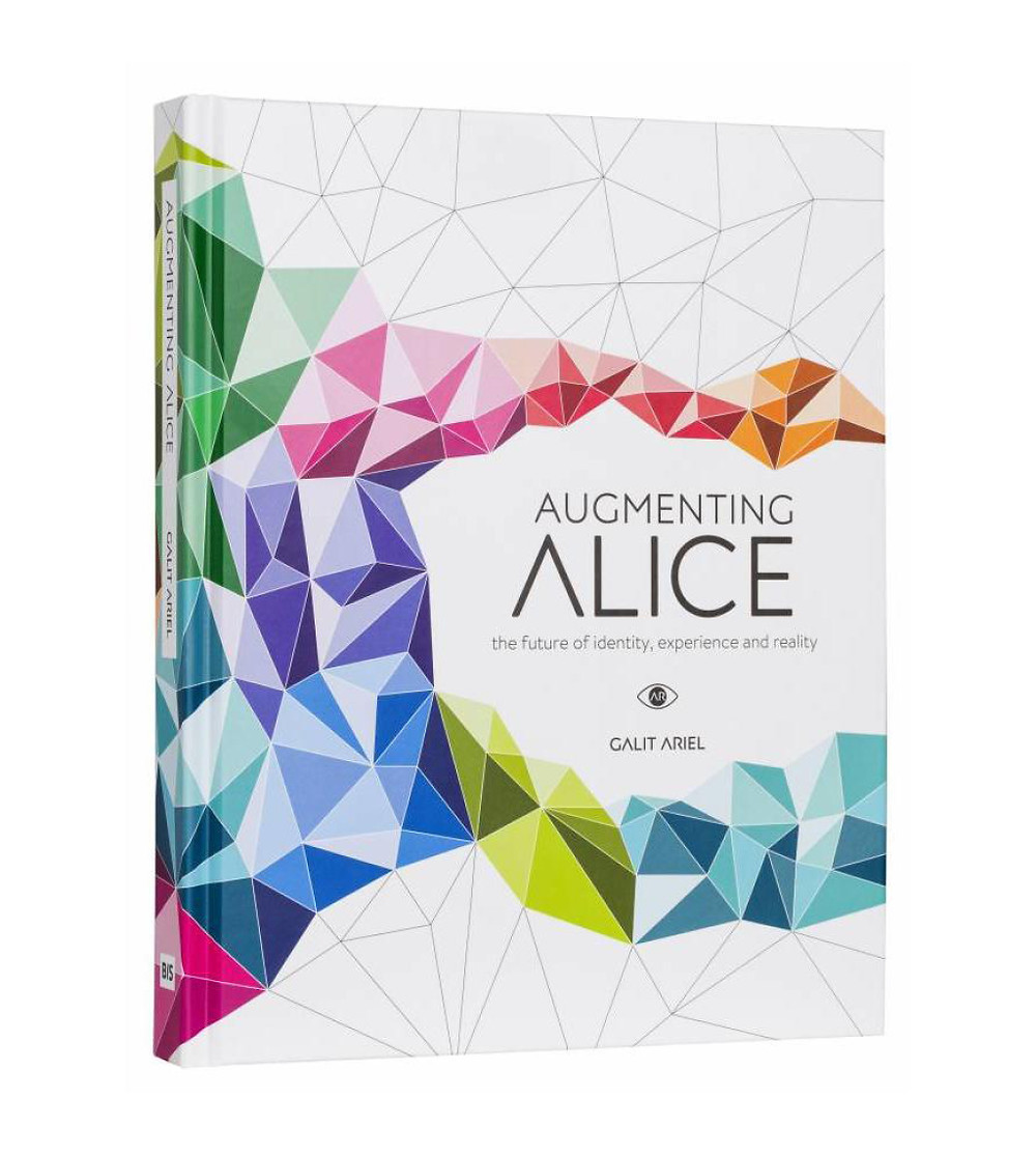 """cover of """"Augmenting Alice"""" by Galit Ariel"""