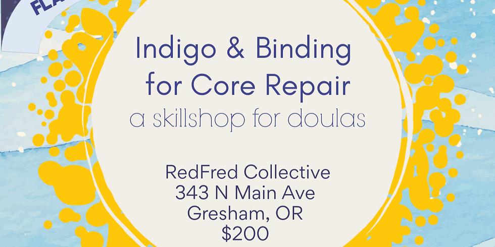 Skillshop for Doulas: Indigo & Binding