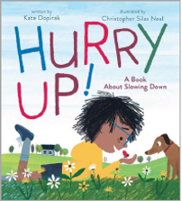 hurry up: a book about slowing down