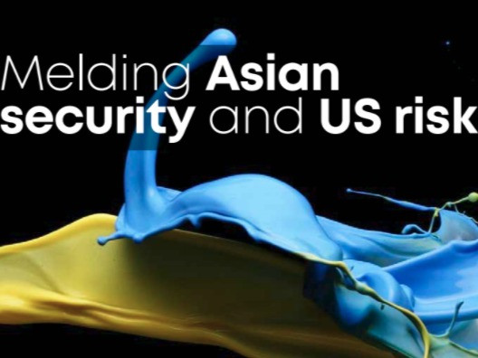 Melding Asian security and US risk
