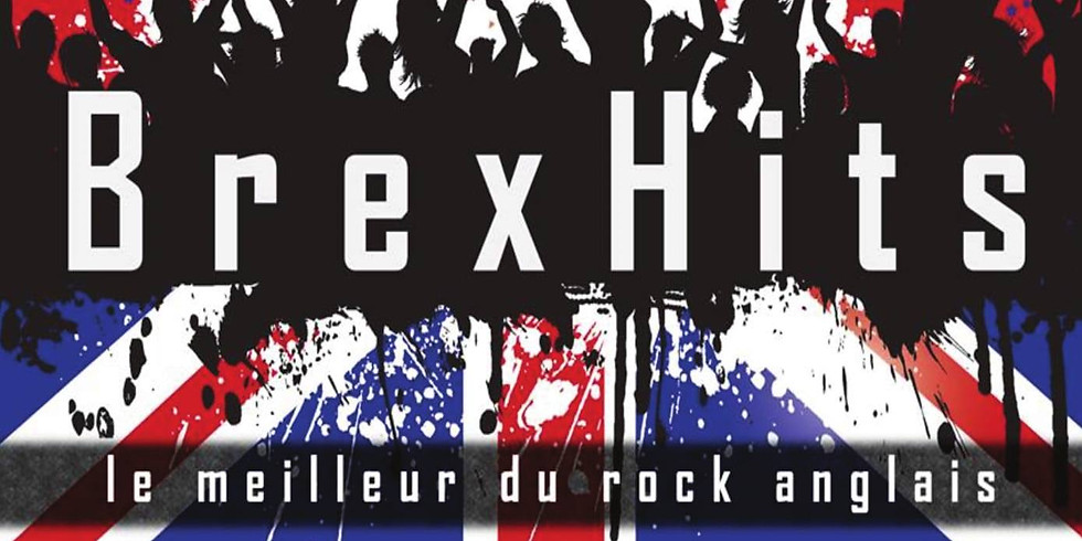 Concert LIVE Gratuit / BREXHITS/ 01170 Cessy