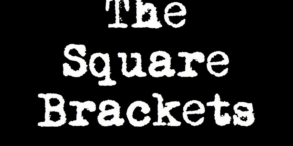 The Square Brackets en Concert !