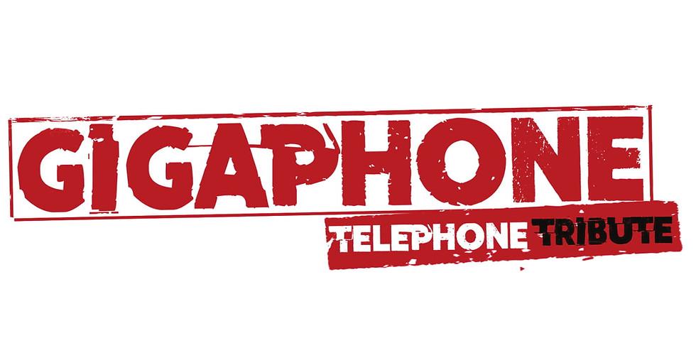 Gigaphone / Téléphone tribute