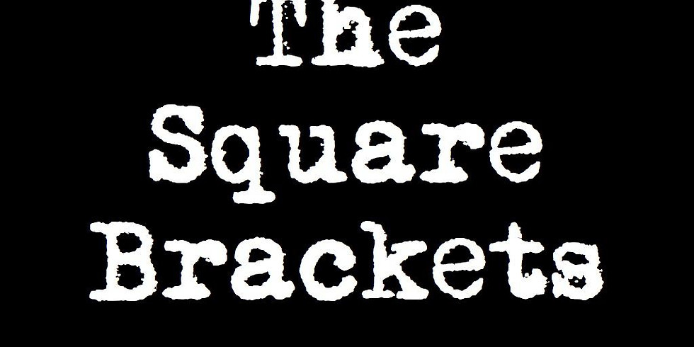 The Square Brackets | Concert