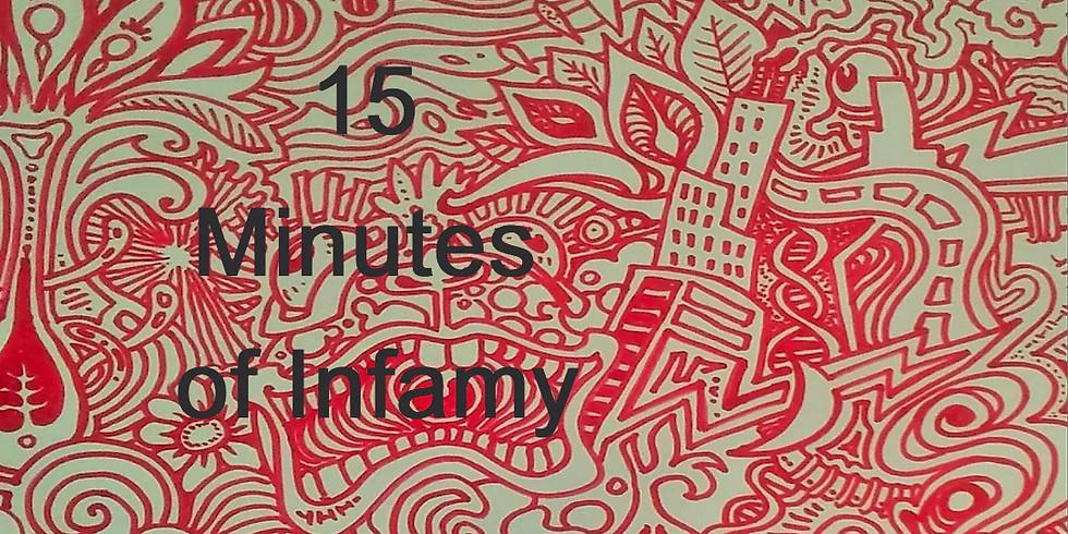 15 Minutes of Infamy