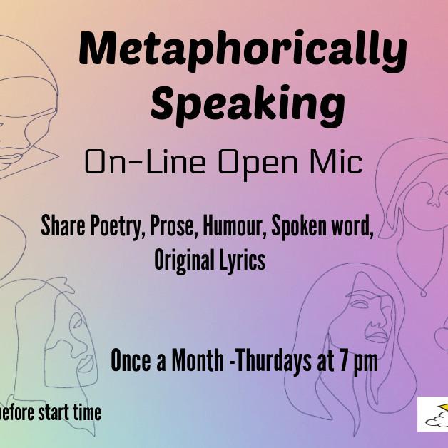 Metaphorically Speaking online Open Mic