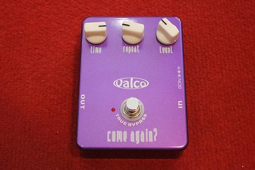 Valco Come Again