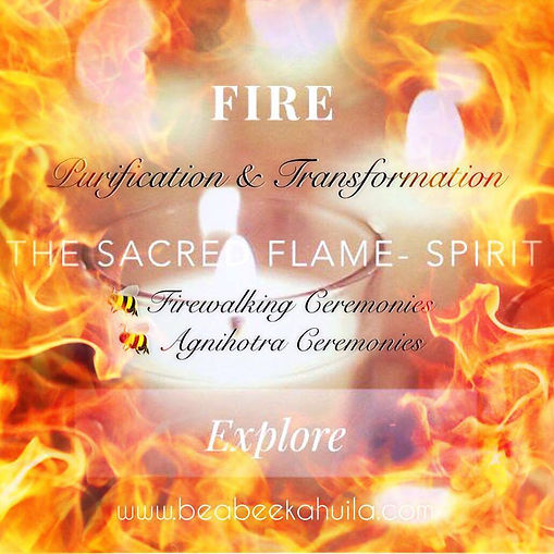 Healing power of fire, sacred fire ceremonies, purification