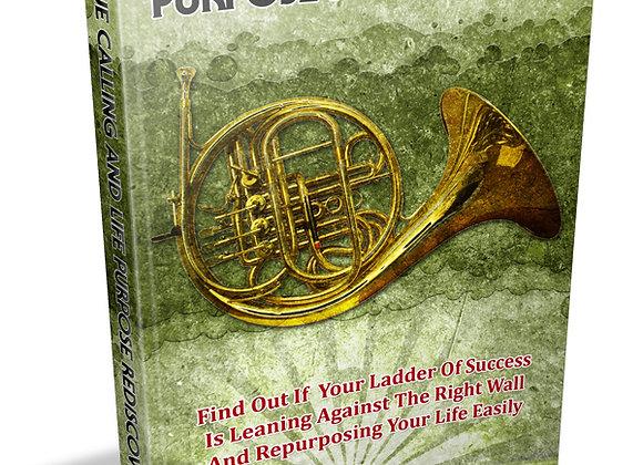 True Calling & Life Purpose Rediscovered
