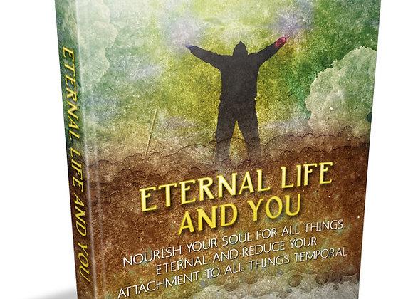 Eternal Life & You
