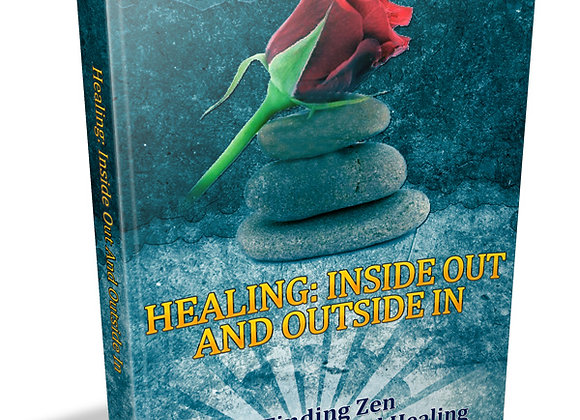 Healing: Inside Out and Outside In