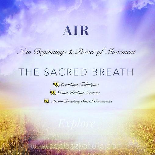 Sacred Element Air- The Sacred Breath