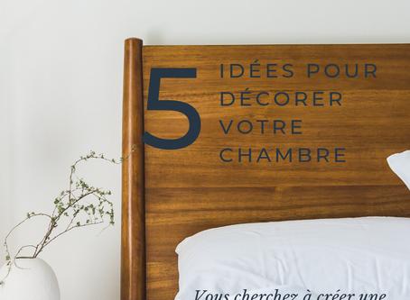 Mes 5 idées déco pour donner du cachet à votre chambre (aussi pour les chambres d'hôtes et gîtes)