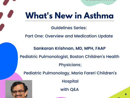 Asthma Guideline Update Series Part 1: Overview & Medication Update 03.25.21
