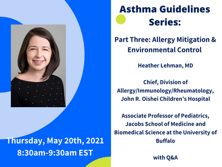 Asthma Guidelines Series Part 3: Allergy Mitigation & Environmental Control