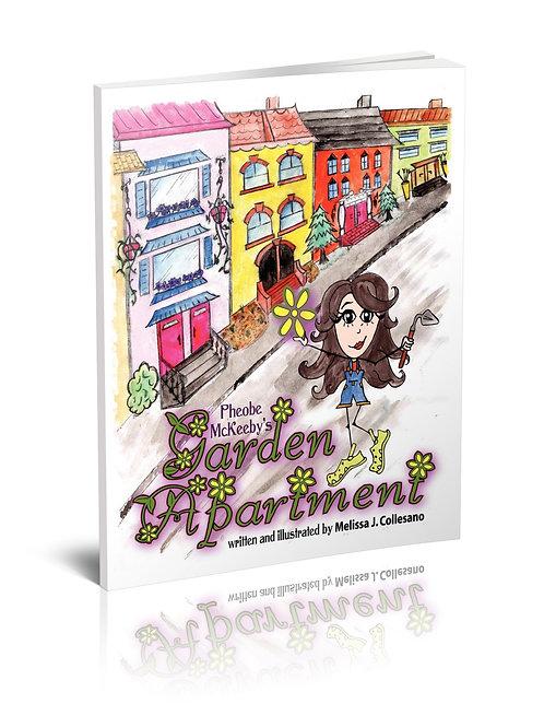 Pheobe McKeeby's Garden Apartment (Paperback)
