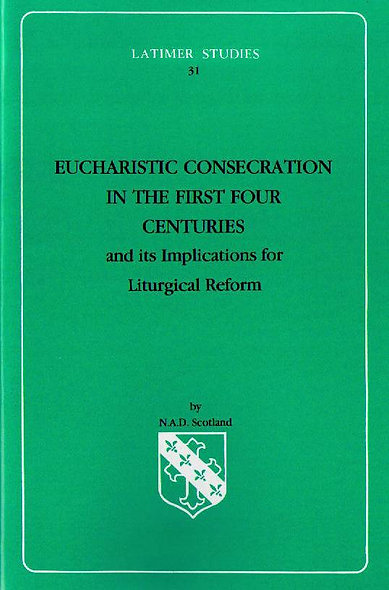 Eucharistic Consecration in the First Four Centurie