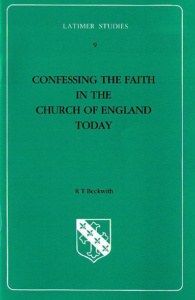 Confessing the Faith in the Church of England Today