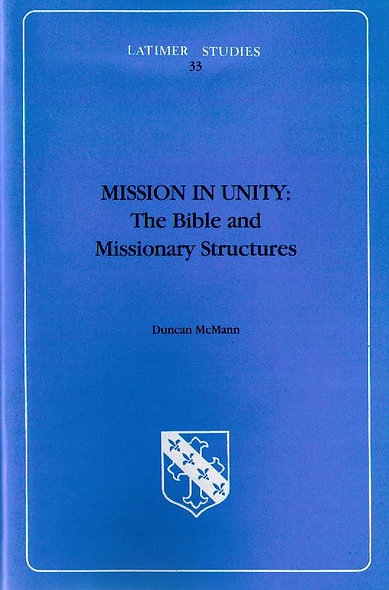 Mission in Unity: The Bible and Missionary Structures